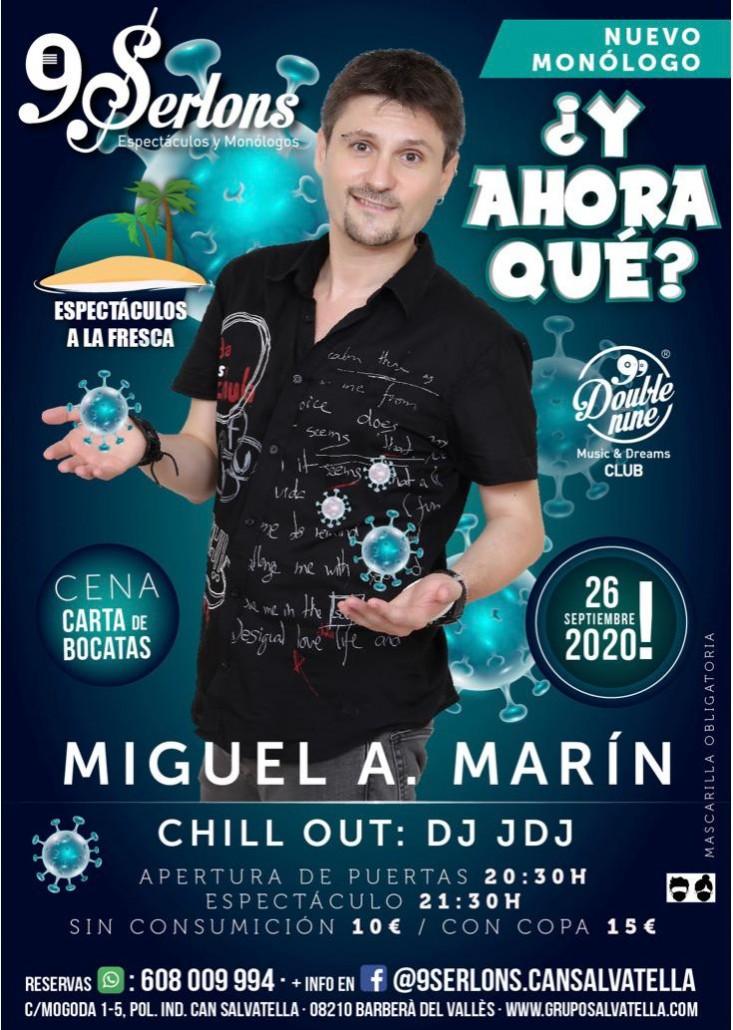 Miguel Angel Marín ¿y ahora qué?