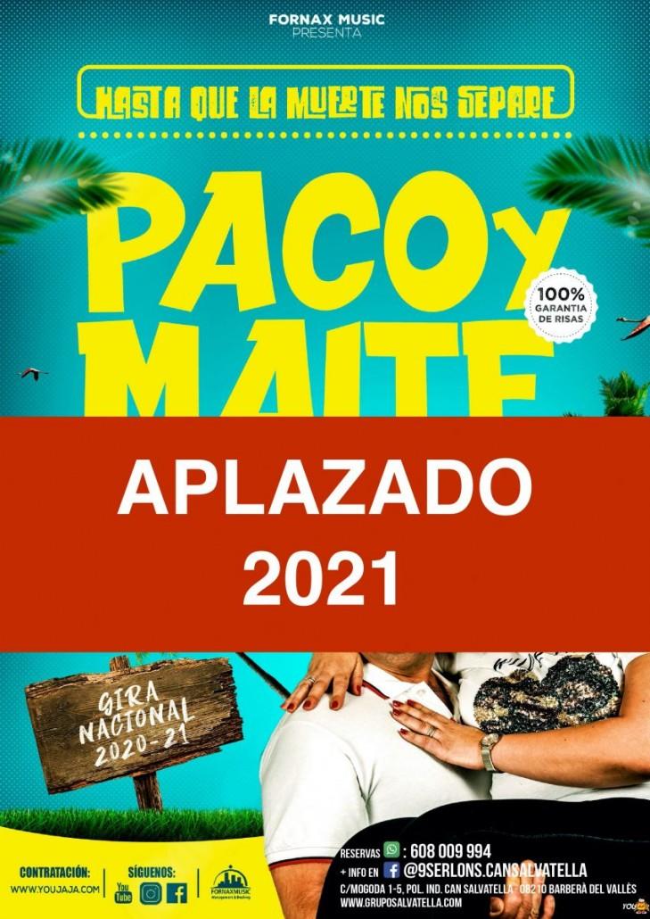 PACO Y MAITE APLAZADO